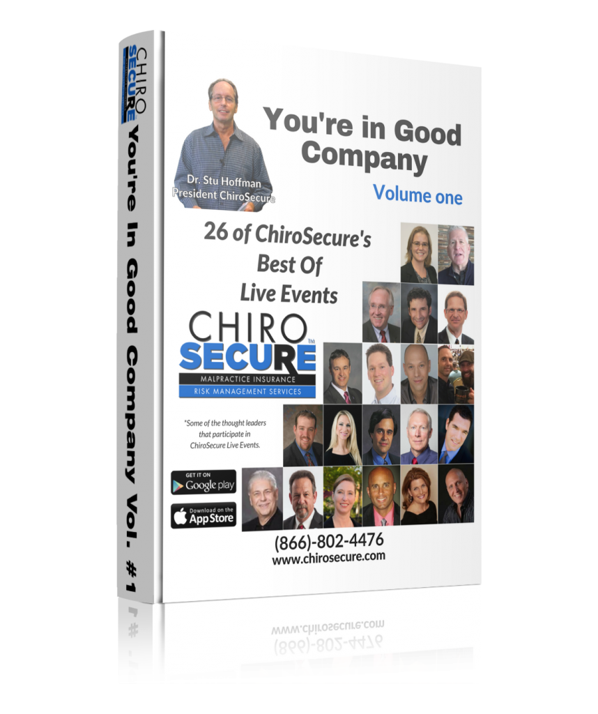 You're In Good Company. 26 of ChiroSecure's Best of Live Events Vol. #1
